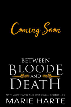 Between Bloode and Death by Marie Harte
