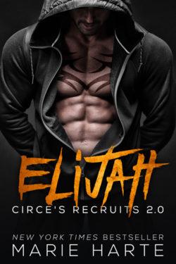 Circe's Recruits 2.0 ELIJAH by Marie Harte