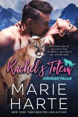 Rachel's Totem by Marie Harte