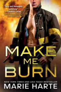 Make Me Burn by Marie Harte