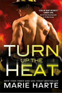 Turn Up the Heat by Marie Harte