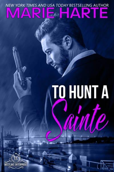 To Hunt a Sainte by Marie Harte